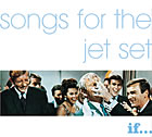 Songs for the jet set